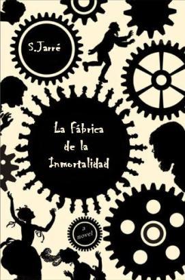 La Fabrica de la Inmortalidad