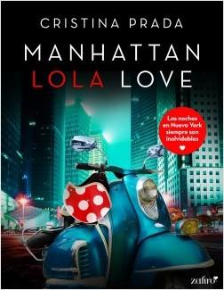 Manhattan Lola Love.jpg