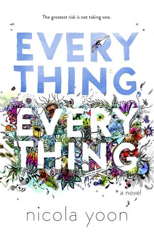 Everything Everything de Nicola Yoon.jpg