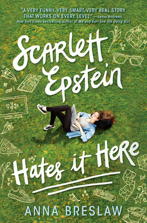 Scarlett Epstein Hates it Here by Anna Breslaw.jpeg