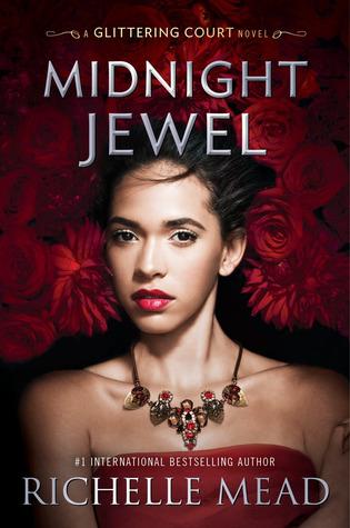 5. MIDNIGHT JEWEL by Richelle Mead.jpg
