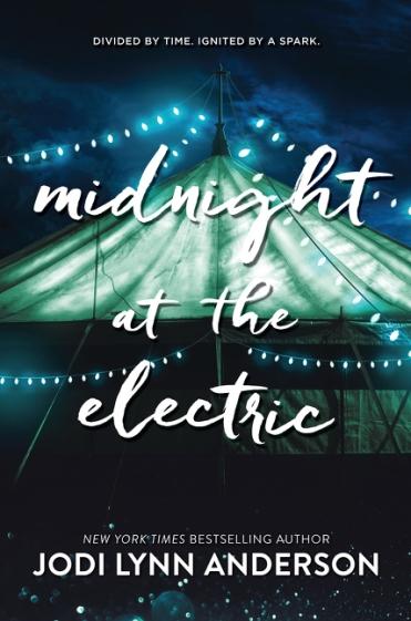 MIDNIGHT AT THE ELECTRIC by Jodi Lynn Anderson  .jpg