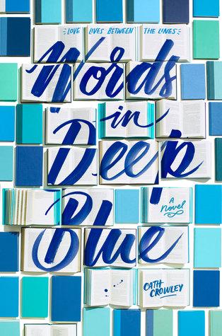 WORDS IN DEEP BLUE by Cath Crowley.jpg
