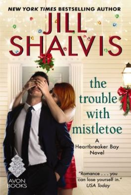 THE TROUBLE WITH MISTLETOE Jill Shalvis